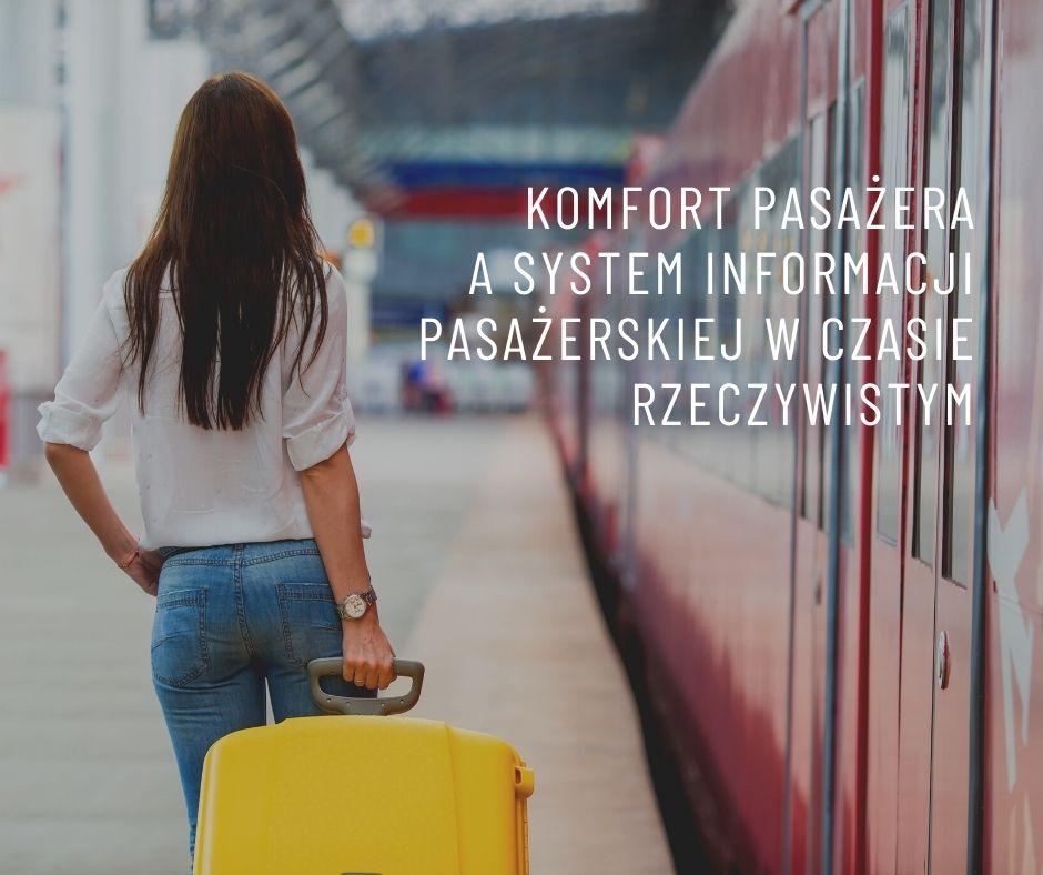 komfort pasażera a system informacji pasażerskiej w czasie rzeczywistym